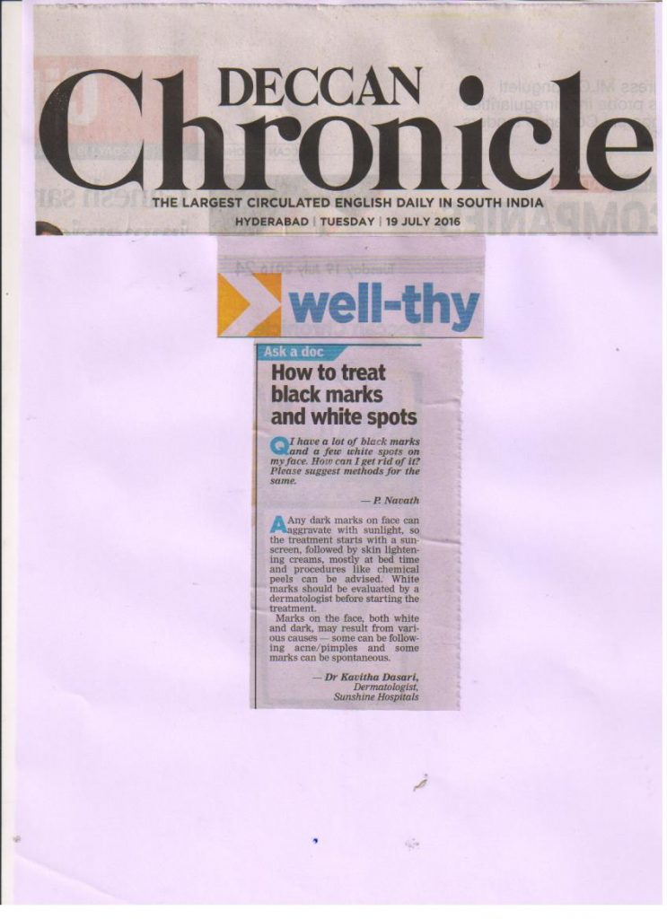 How to treat black marks and white spots. 19/07/16 Deccan Chronicle – Dr. Kavitha Dermatology.