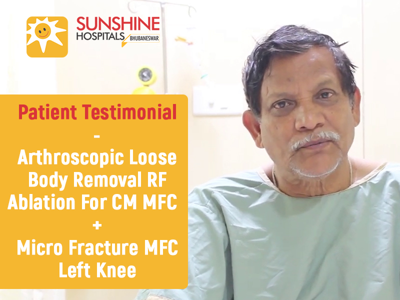 Mr. Pradeep K Das (66) Get RF Ablation for CM MFC and Micro Fracture MFC to Left Knee