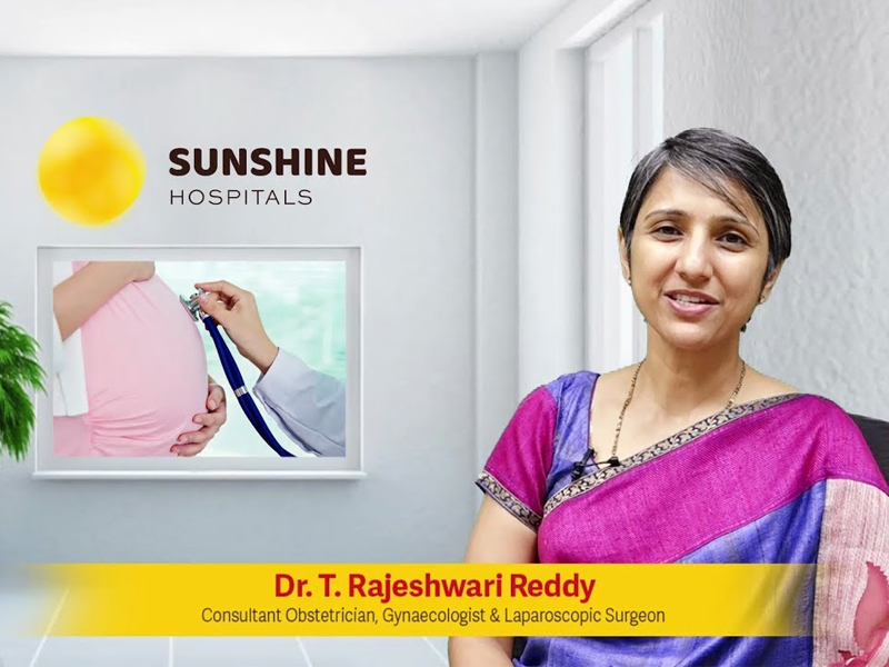 Dr T Rajeshwari Reddy, Consultant Obstetrician & Gynaecologist Now Available At Sunshine Hospitals