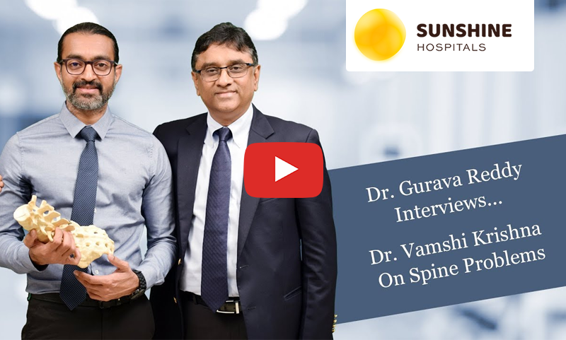 Dr. A. V. Gurava Reddy Interviews Dr. Vamsi Krishna Varma on Spine Problems